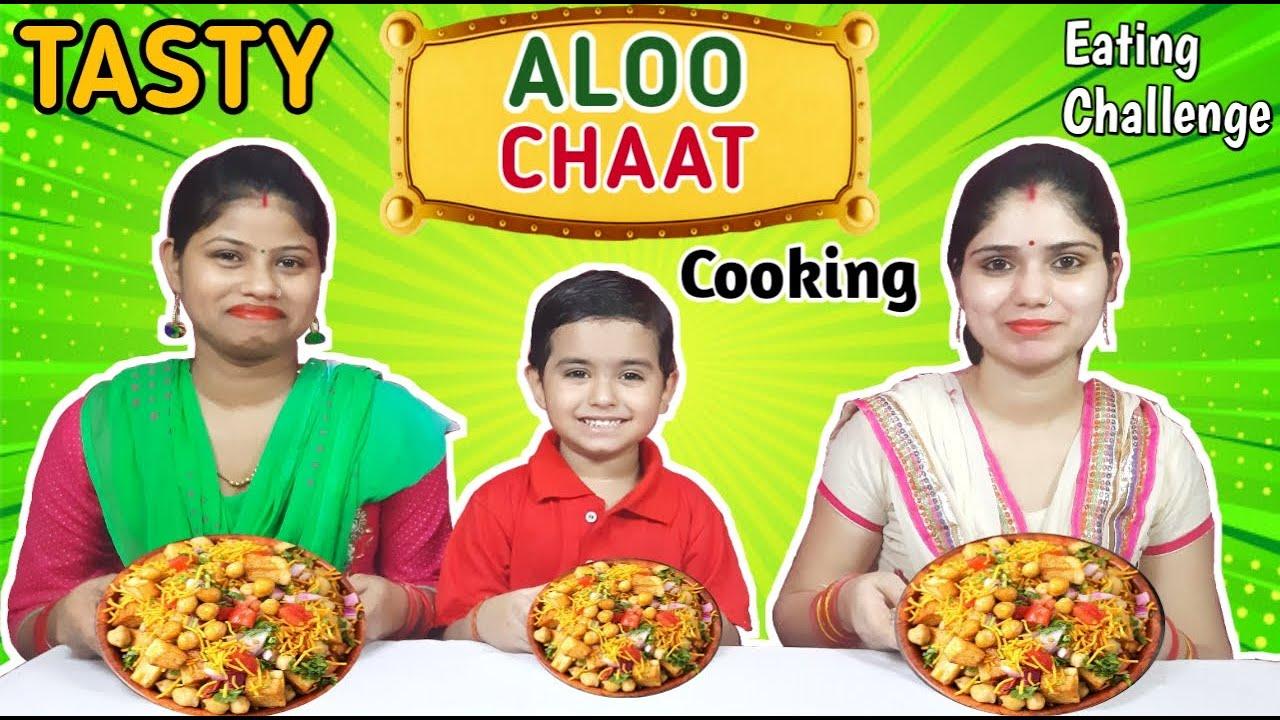 Tasty ALOO CHAAT Cooking and Eating Challenge || Food Challenge India