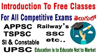 AP Constable SI APPSC TSPSC UPSC SSC Railway RRB Free Preparation Classes for Competitive in telugu