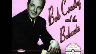 Bob Crosby and the Bobcats - I don`t know whether to laugh or to cry over you