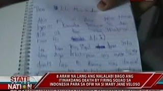 SONA: 8 araw na lang bago ang death by firing squad sa Pinay na si Mary Jane Veloso