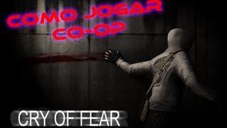 Tutorial - Como jogar Cry of Fear COOP. ???