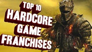 Top 10 - hardcore game franchises