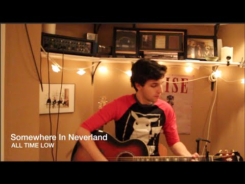 Somewhere In Neverland (Acoustic) - All Time Low Cover