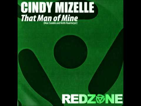 Cindy Mizelle - That Man Of Mine (Haarmeyer Epic Club Mix) (Vinyl Rip)
