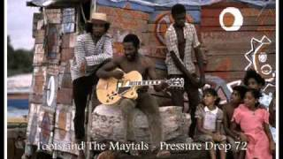 Toots and The Maytals - Pressure Drop 72 another version