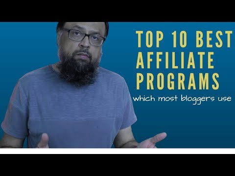 Top 10 Best Affiliate Programs Which Most Bloggers Use