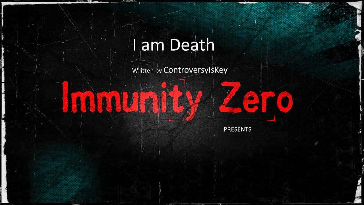 Read with Immunity: I am Death by ControversyIsKey