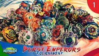 BeyTournament!  Burst Emperors | Ronda 1