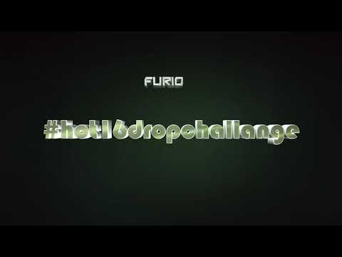 FURIO #hot16dropchallange