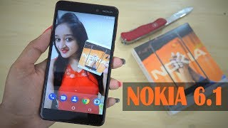 Nokia 6.1(2018) Unboxing & Overview in Hindi