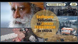 Sadhguru solution to Terrorism in INDIA || Sadhguru on Terrorism