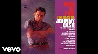 Johnny Cash - Ring of Fire (Official Audio)
