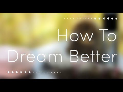 how to dream better