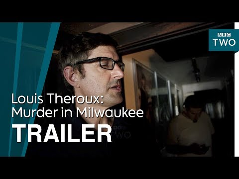 Louis Theroux: Murder in Milwaukee - Trailer | BBC Two