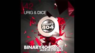 Binary404 Podcast with Urig & Dice 042