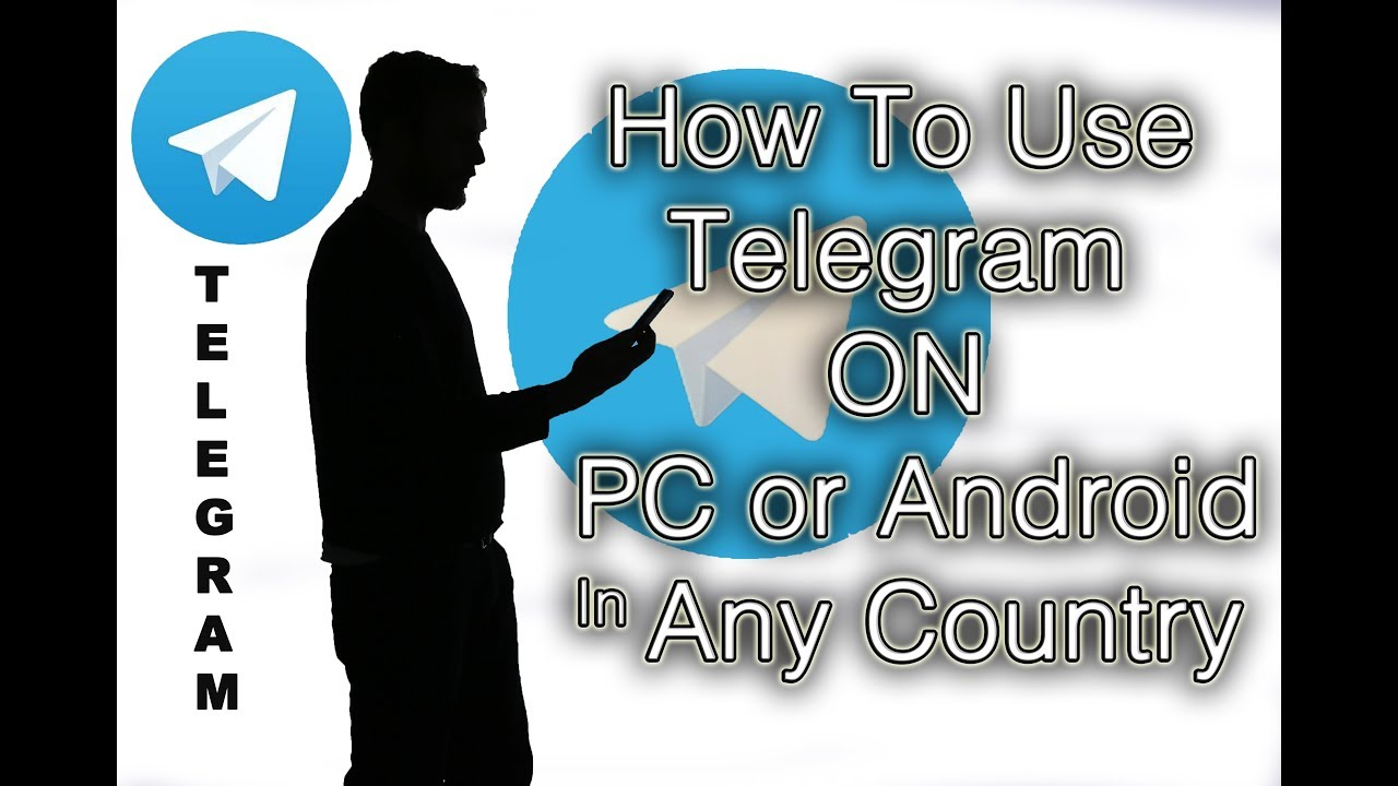 How To Use Telegram On PC Or Android In Any Country - Without VPN
