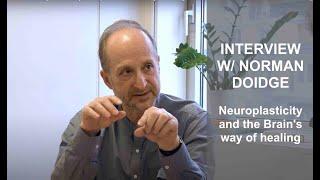 Norman Doidge, Guérir grâce à la Neuro-plasticité. Interview complet