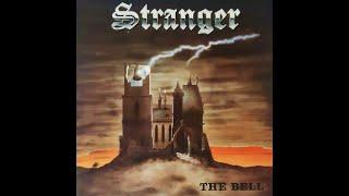 Stranger - The Bell (1985 FULL ALBUM)