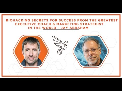 Biohacking Secrets For Success From the Greatest Executive Coach & Marketing Strategist In The World