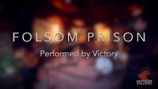 Folsom Prison / Johnny Cash - Rock Cover by Victory