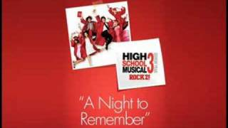 High School Musical 3 - A Night To Remember Full Song!
