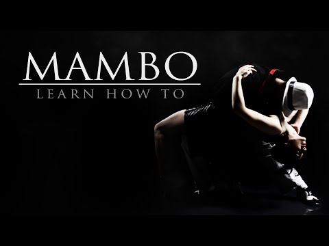 Learn how to Mambo - Part 1