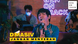 D'MASIV - JANGAN MENYERAH (LIVE SESSION) | GENONTRACK