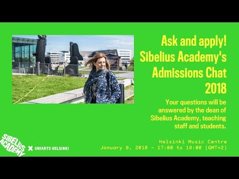 Ask And Apply! Sibelius Academy's Admissions Chat 2018