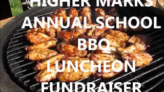 Higher Marks Annual School BBQ Fundraiser 2017