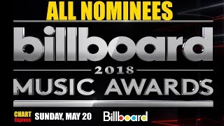 BMA's 2018 - Nominees | Billboard Music Awards 2018 | May 20, 2018 | ChartExpress