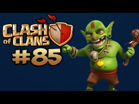 CLASH OF CLANS #85 - GOBLINS ODER RIESEN UPGRADEN ★ Let's Play Clash of Clans