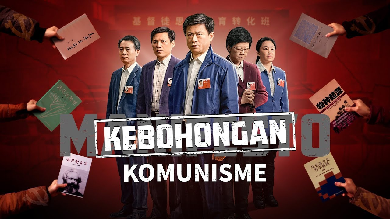 Film Rohani Kristen | Kebohongan Komunisme | Dokumenter Tentang Pencucian Otak Oleh PKT - Dubbing