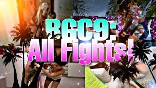 BGC9: All Fights!
