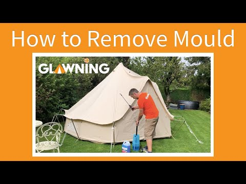 Treating a Canvas Tent with Mould & Mildew | Glawning: the glam awning