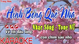 Karaoke HÌNH BÓNG QUÊ NHÀ | Tone Nữ Nhạc Sống | hình bóng quê nhà karaoke beat nữ