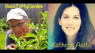 BTMG 075: A Yankee Gardener In King Arthur's Court with Kathryn Aalto