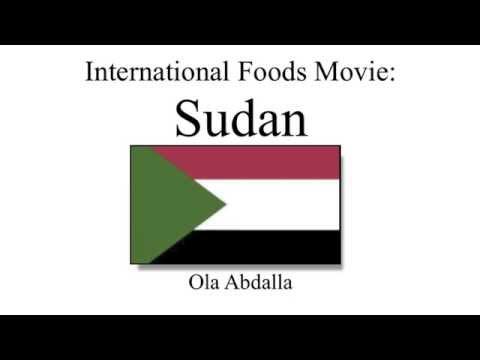International Foods Movie Project: SUDAN