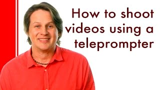 How to shoot videos using a teleprompter