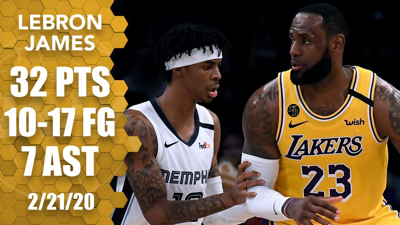 LeBron James steamrolls through Ja Morant and the Grizzlies with 32 points | 2019-20 NBA Highlights