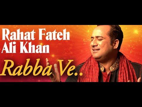 rabba-ve–-rahat-fateh-ali-khan -punjabi-devotional-song-🙏🏼🙏🏼god-bless-you-all-🙏🏼-🙏🏼