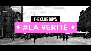 The Cube Guys -- La Vérité (Official Video Lyrics)