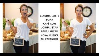 Claudia Leitte toma café com jornalistas para anunciar novo single em espanhol
