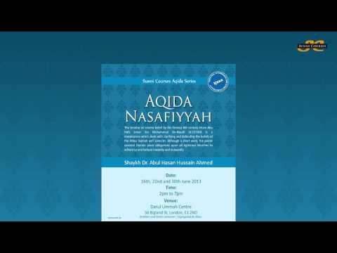 Aqida Nasafiyyah Course with Ijaza | Shaykh Dr. Abul Hasan Hussain Ahmed | June 2013 | London