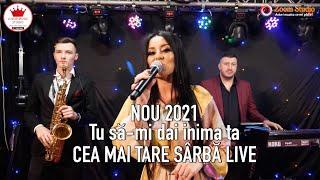 🎙FORMATIA IULIAN DE LA VRANCEA 🔘 TU SA-MI DAI INIMA TA | REMIX SARBA 2021| LIVE NOU