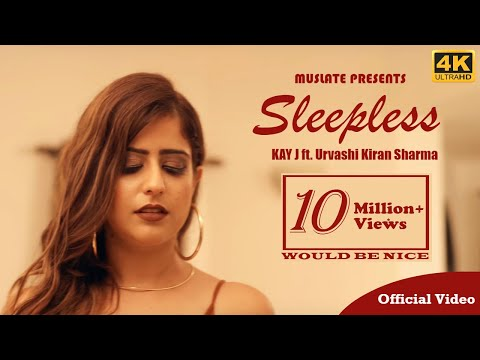 sleepless-(official-video)-|-kay-j-|-urvashi-kiran-sharma-|-latest-punjabi-songs-2018-|-muslate