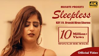 Sleepless (Official Video) | KAY J | Urvashi Kiran Sharma | Latest Punjabi Songs 2018 | MuSlate