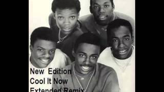 New Edition(Cool It Now) Extended Remix 1984