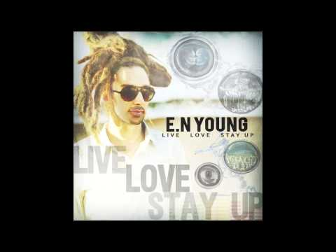 "E.N Young ""Live"" Lyric Video"