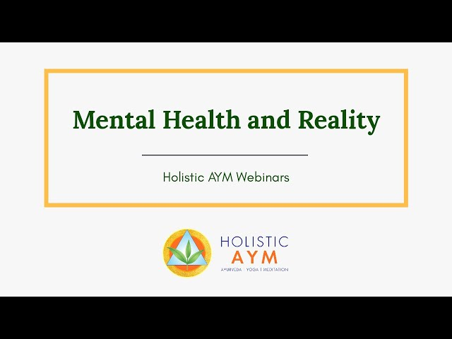 Mental Health and Reality