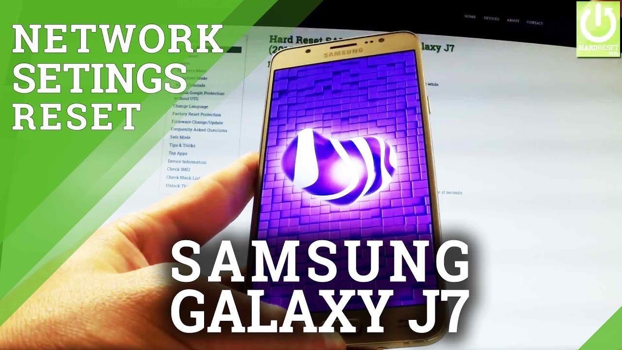 How to Reset Network Settings in SAMSUNG Galaxy J7 (2016)